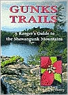 Gunks Trails: A Ranger's Guide to the Shawangunk Mountains