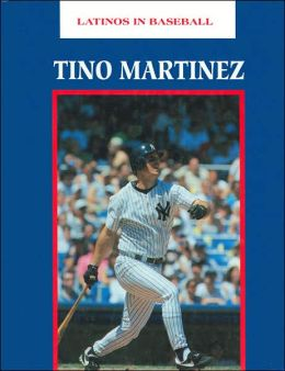 Tino Martinez (Latinos in Baseball Series)