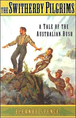The Switherby Pilgrims: A Tale of the Australian Bush