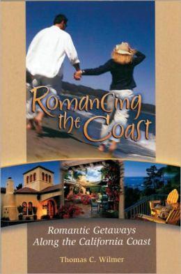 Romancing the Coast: Romantic Getaways Along the California Coast