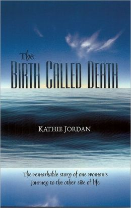 Birth Called Death