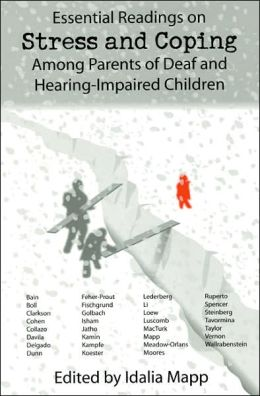 Essential Readings on Stress and Coping among Parents of Deaf and Hearing-Impaired Children