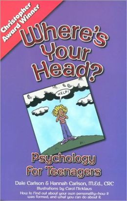 Where's Your Head?: Teenage Psychology