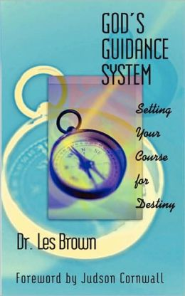 God's Guidance System: Setting Your Course for Destiny
