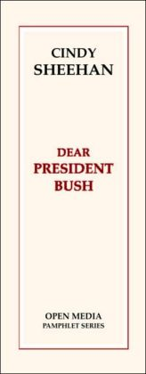Dear President Bush: A Conversation with Cindy Sheehan and Greg Ruggiero