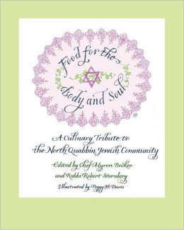 Food for the Body and Soul: A Culinary Tribute to the Jewish Community of the North Quabbin