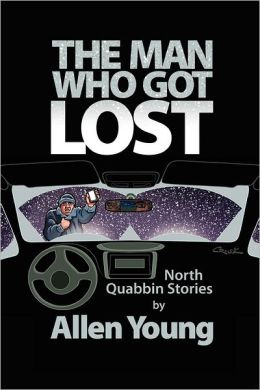 The Man Who Got Lost: North Quabbin Stories