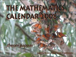 2008 Mathematics Wall Calendar Exploring the Ever Evolving Worlds of Mathematics