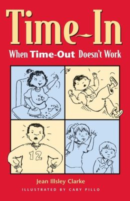 Time-In: When Time-Out Isn't Working