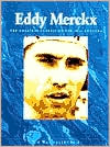 Eddy Merckx: The Great Cyclist of the 20th Century