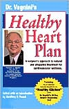 Dr. Vagnini's Healthy Heart Plan: A Surgeon's Approach to Natural and Allopathic Treatment for Cardiovascular Wellness