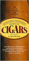 The International Connoisseur's Guide to Cigars: The Art of Selecting and Smoking