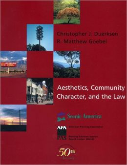 Aesthetics, Community Character, and the Law