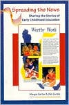 Spreading the News: Sharing the Stories of Early Childhood Education
