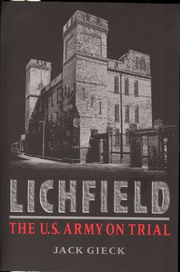 Lichfield: The U. S. Army on Trial