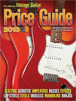 2013 Official Vintage Guitar Price Guide