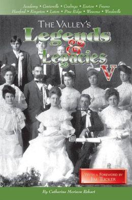 Valley's Legends and Legacies, Volume V
