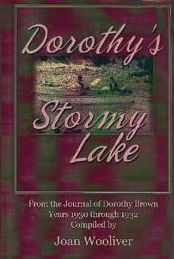 Dorothy's Stormy Lake: From the Journal of Dorothy Brown. Years 1930 through 1932