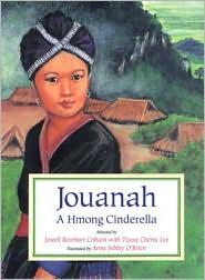 Jouanah : A Hmong Cinderella