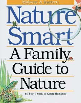Nature Smart: A Family Guide to Nature