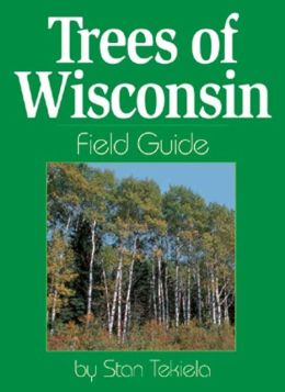 Trees of Wisconsin Field Guide