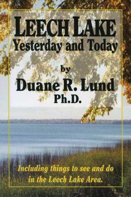 Leech Lake: Yesterday and Today