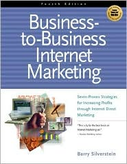 Business-to-Business Internet Marketing
