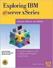 Exploring IBM Eserver Xseries