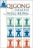 Qigong for Health and Well-Being