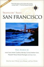 Travelers' Tales San Francisco: True Stories