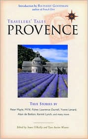 Travelers' Tales Provence: True Stories