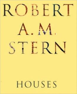 Robert A.M. Stern: Houses