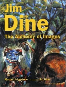 Jim Dine: The Alchemy of Images