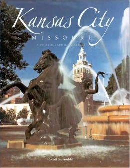Kansas City, Missouri: A Photographic Portrait