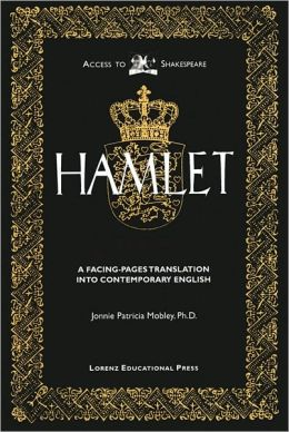 Hamlet: A Facing-Pages Translation into Contemporary English