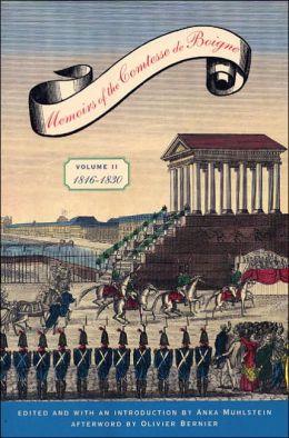 Memoirs of the Comtesse de Boigne: 1816-1830