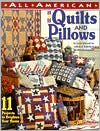 All American Quilts and Pillows: 11 Projects to Brighten Your Home