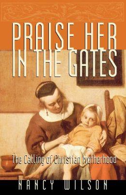 Praise Her in the Gates