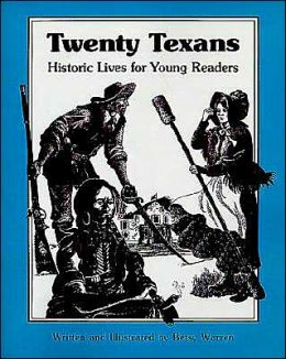 Twenty Texans: Historic Lives for Young Readers