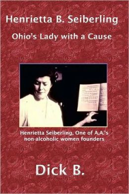 Henrietta B. Seiberling: Ohio's Lady with a Cause