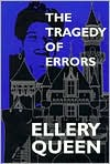 Tragedy of Errors and Others