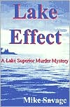 Lake Effect: A Lake Superior Mystery