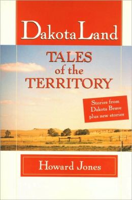 Dakotaland: Tales of the Territory