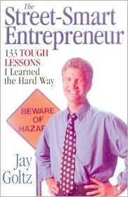 Street Smart Entrepreneur-133 Tough Lessons I Learned the Hard Way