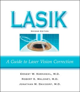 LASIK: A Guide to Laser Vision Correction