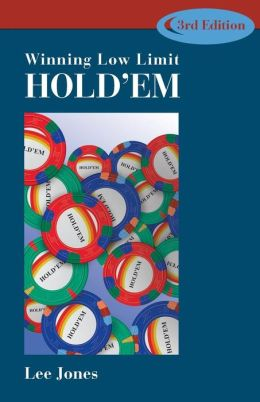 Winning Low-Limit Hold'em, 3rd Edition
