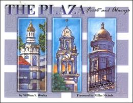 Plaza, First and Always