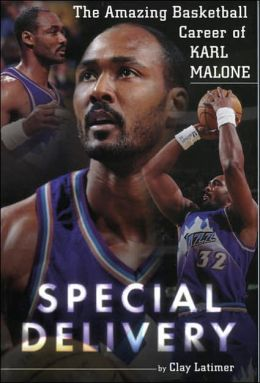 Special Delivery: The Amazing Basketball Career of Karl Malone