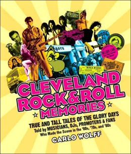 Cleveland Rock and Roll Memories
