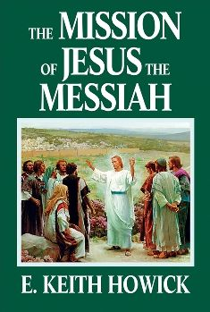 The Mission of Jesus the Messiah